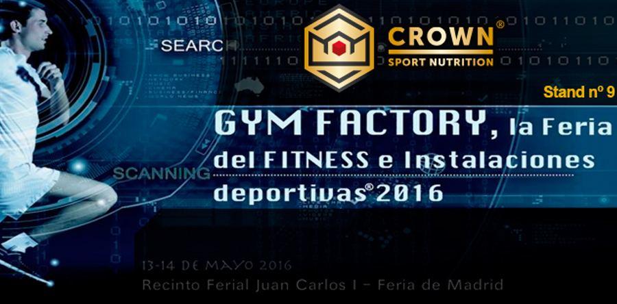 ¡Crown Sport Nutrition estará en la Feria del Fitness, GYM FACTORY!