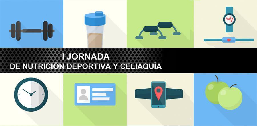 I JORNADA DE NUTRICIÓN DEPORTIVA Y CELIAQUÍA