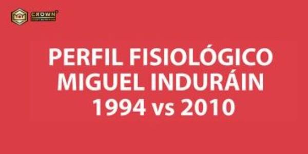 EVOLUCIÓN DEL PERFIL FISIOLÓGICO DE MIGUEL INDURÁIN