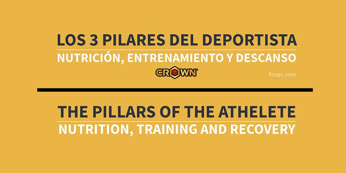 LOS 3 PILARES DEL DEPORTISTA: NUTRICIÓN, ENTRENAMIENTO Y DESCANSO